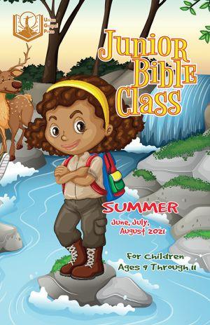 Junior Bible Class Summer Quarter 2021