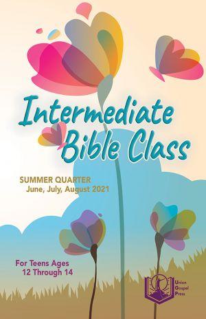 Intermediate Bible Class Summer Quarter 2021