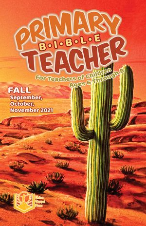 Primary Bible Teacher Fall Quarter 2021