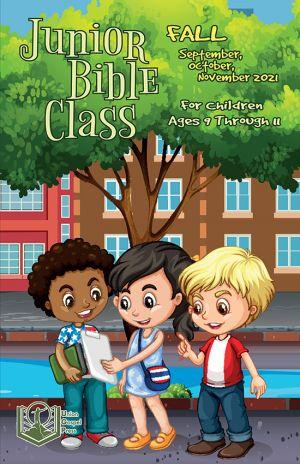 Junior Bible Class Fall Quarter 2021