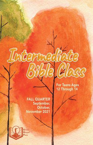 Intermediate Bible Class Fall Quarter 2021