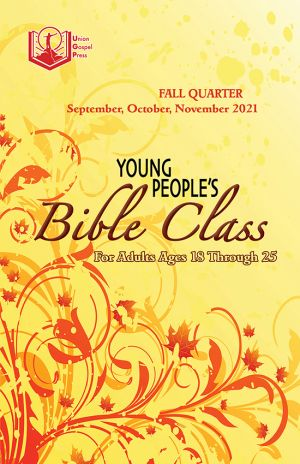 Young People's Bible Class Fall Quarter 2021