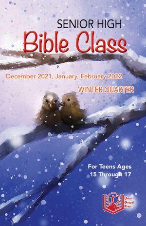 Senior High Bible Class Winter Quarter 2021-22