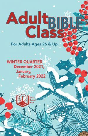 Adult Bible Class Winter Quarter 2021-22